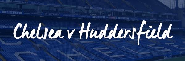 Chelsea v Huddersfield Hospitality