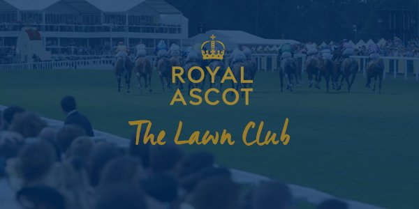 Royal Ascot Hospitality Lawn Club