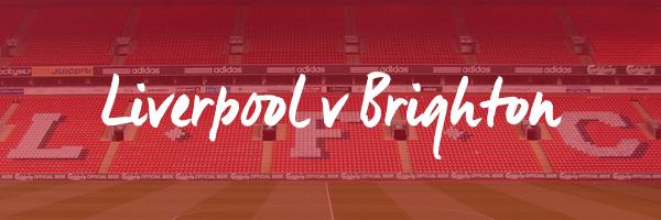 Liverpool v Brighton Hospitality
