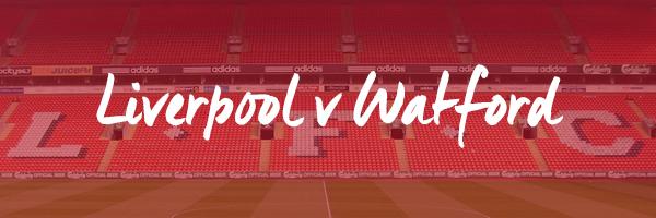 Liverpool v Watford Hospitality