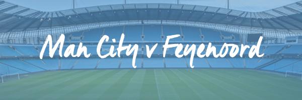 Manchester City v Feyenoord Hospitality
