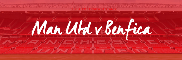 Manchester United v Benfica Hospitality