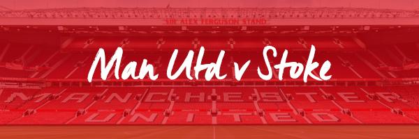 Manchester United v Stoke Hospitality
