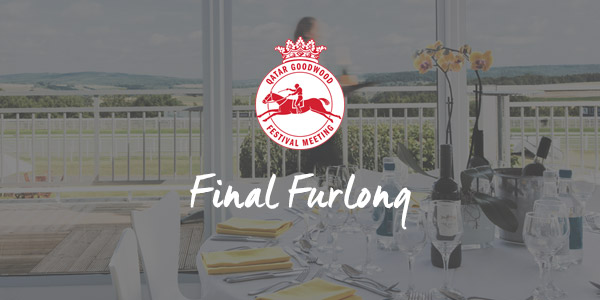 Glorious Goodwood Hospitality Packages Final Furlong