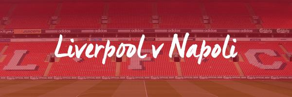 Liverpool v Napoli Hospitality
