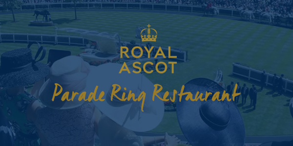 Royal Ascot Hospitality Parade Ring