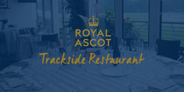 Royal Ascot Hospitality Trackside
