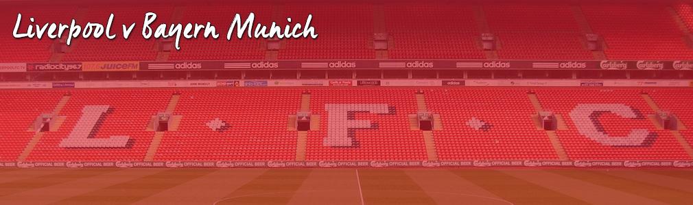 Liverpool v Bayern Munich hospitality