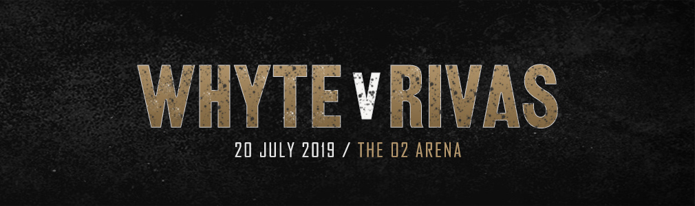 Whyte v Rivas VIP Tickets
