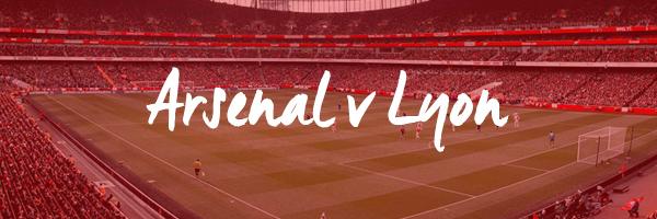Arsenal v Lyon Hospitality