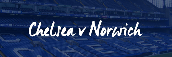 Chelsea v Norwich Hospitality Packages