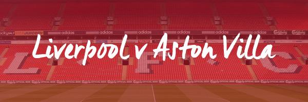 Liverpool v Aston Villa Hospitality