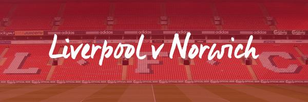 Liverpool v Norwich Hospitality