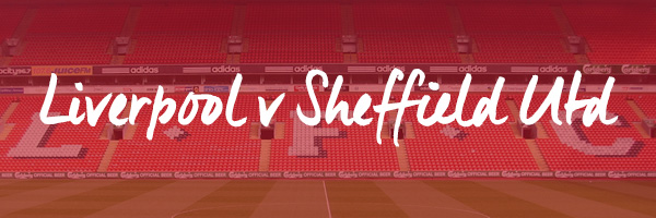 Liverpool v Sheffield United Hospitality
