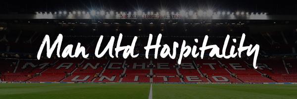 Man Utd Hospitality Packages