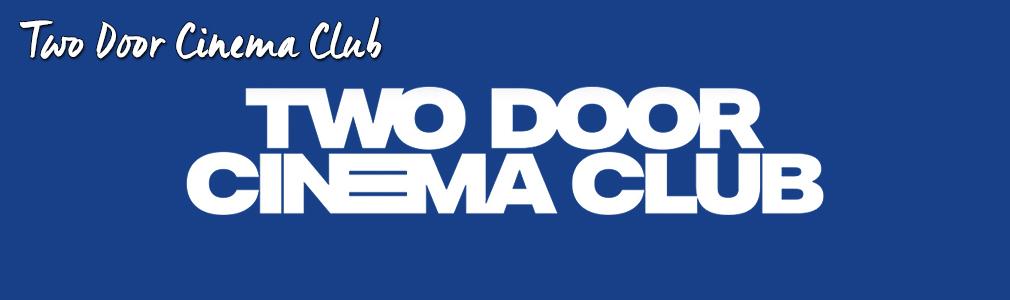 two door cinema club VIP tickets