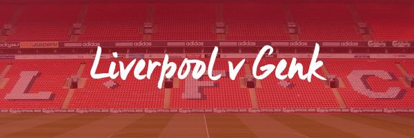 Liverpool v Genk Hospitality