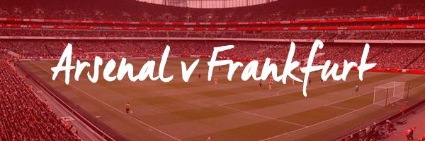 Arsenal v Frankfurt Hospitality