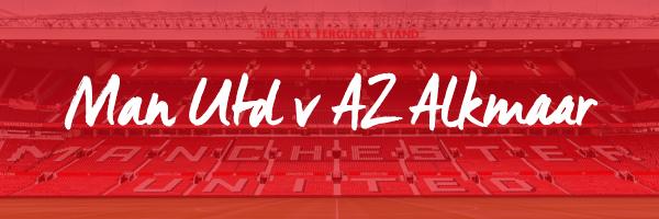 Man Utd v AZ Alkmaar Hospitality