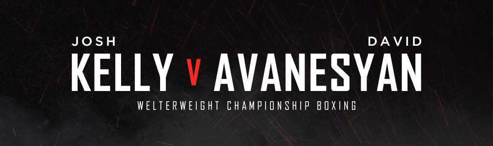Kelly v Avanesyan VIP Tickets