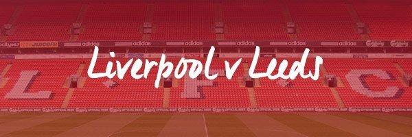 Liverpool v Leeds Hospitality