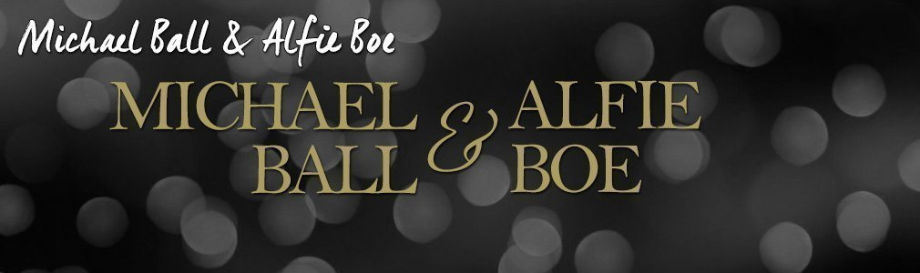 Michael Ball Alfie Boe VIP tickets