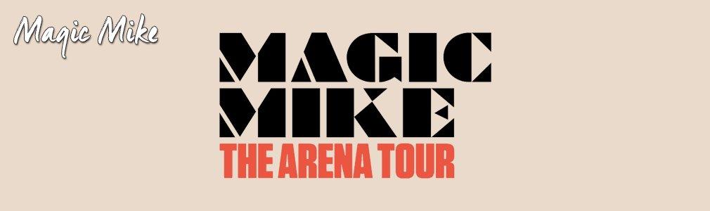 Magic Mike VIP tickets